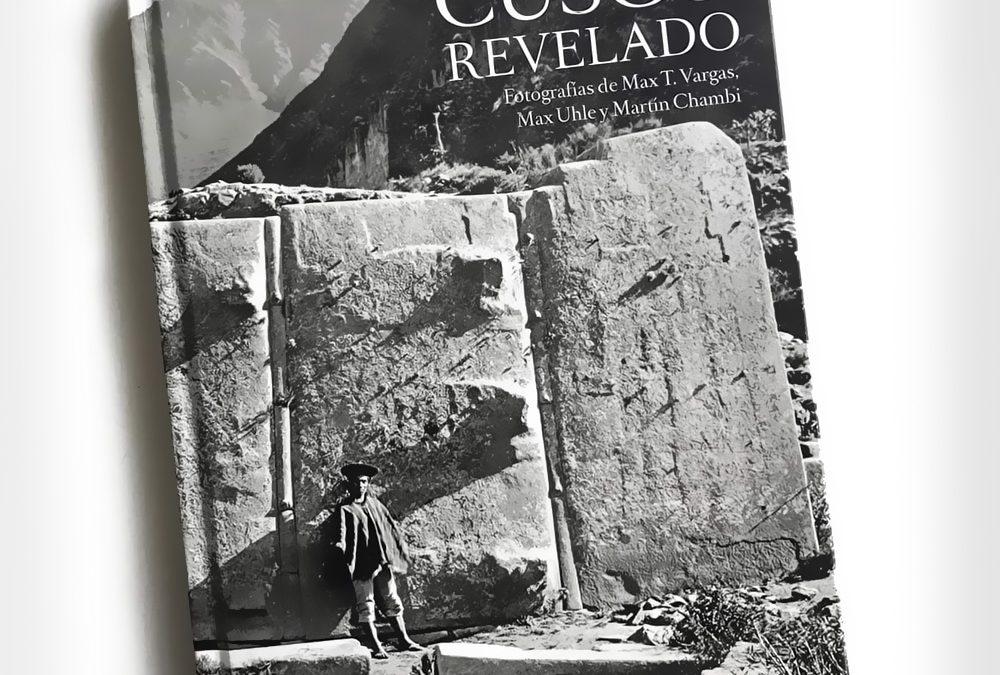 Presentación del Libro Cusco Revelado
